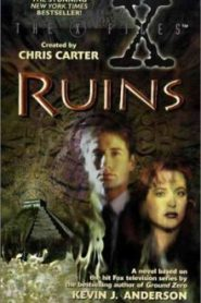 The X-Files. Руины